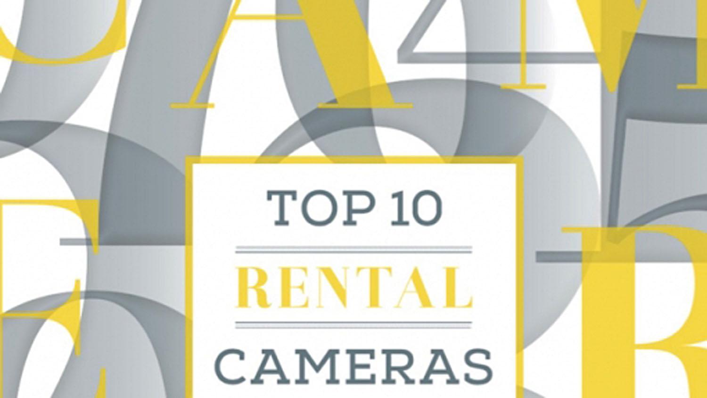 Survey: The Top Ten Pro Rental Cameras