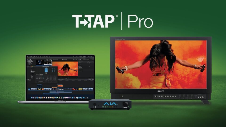 AJA announces T-TAP Pro and Desktop Software v16