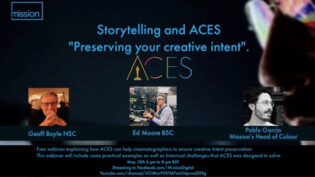Seminar for DoPs using ACES and preserving creative intent