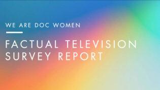Report highlights barriers for women factual TV directors